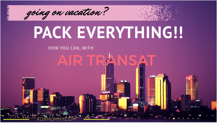 Affordably Cart All Your Family's Stuff on Option Plus with Air Transat