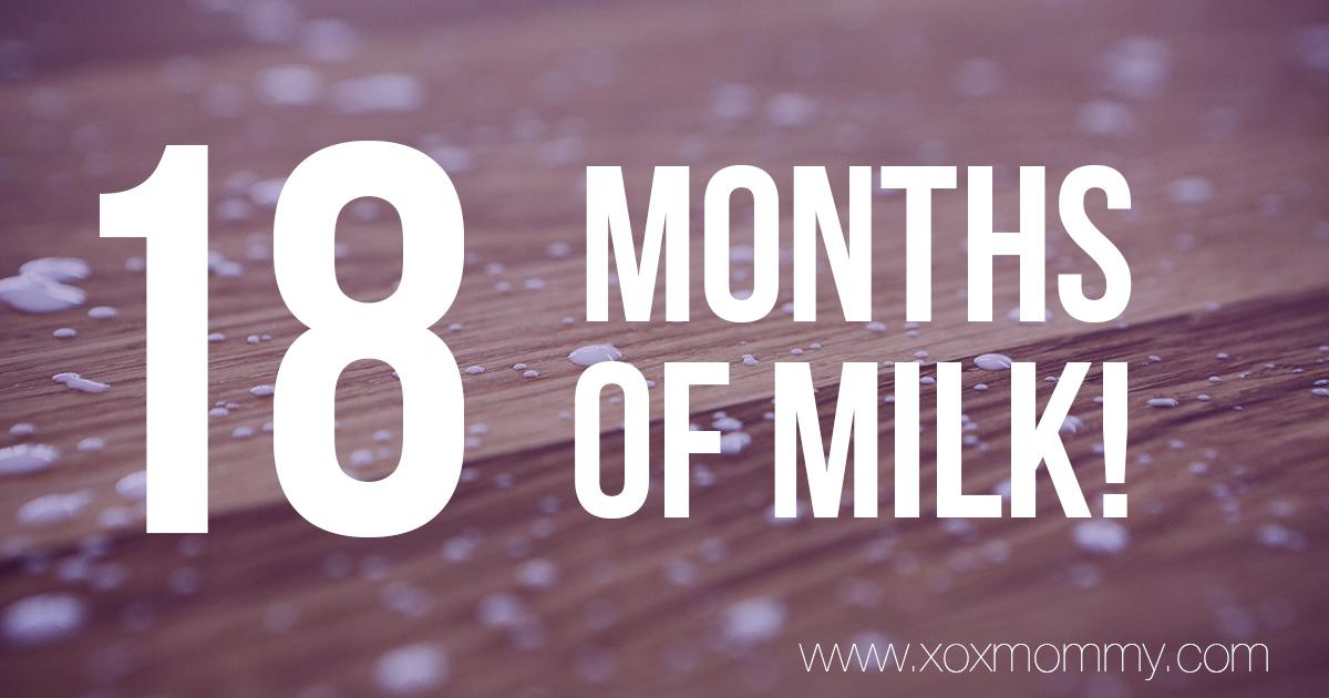 18 Months of Milk!