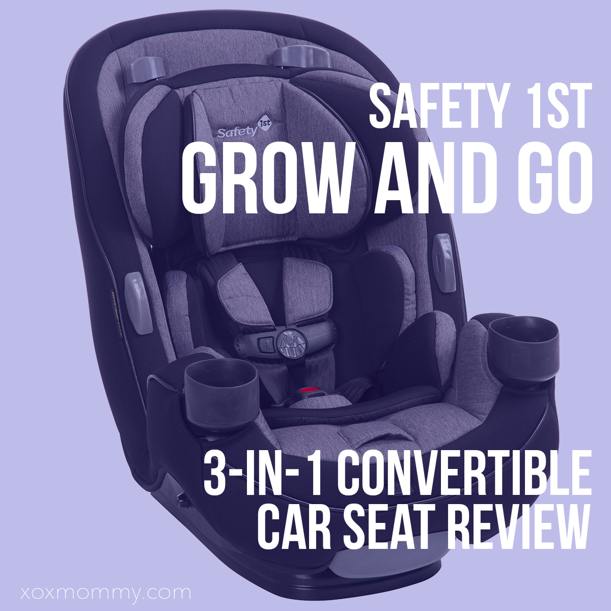 Safety 1st Grow and Go 3-in-1 Convertible Car Seat Review!