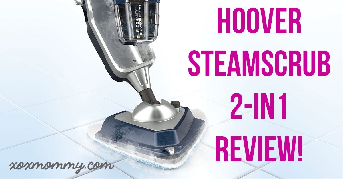 Hoover SteamScrub 2-in-1 Review