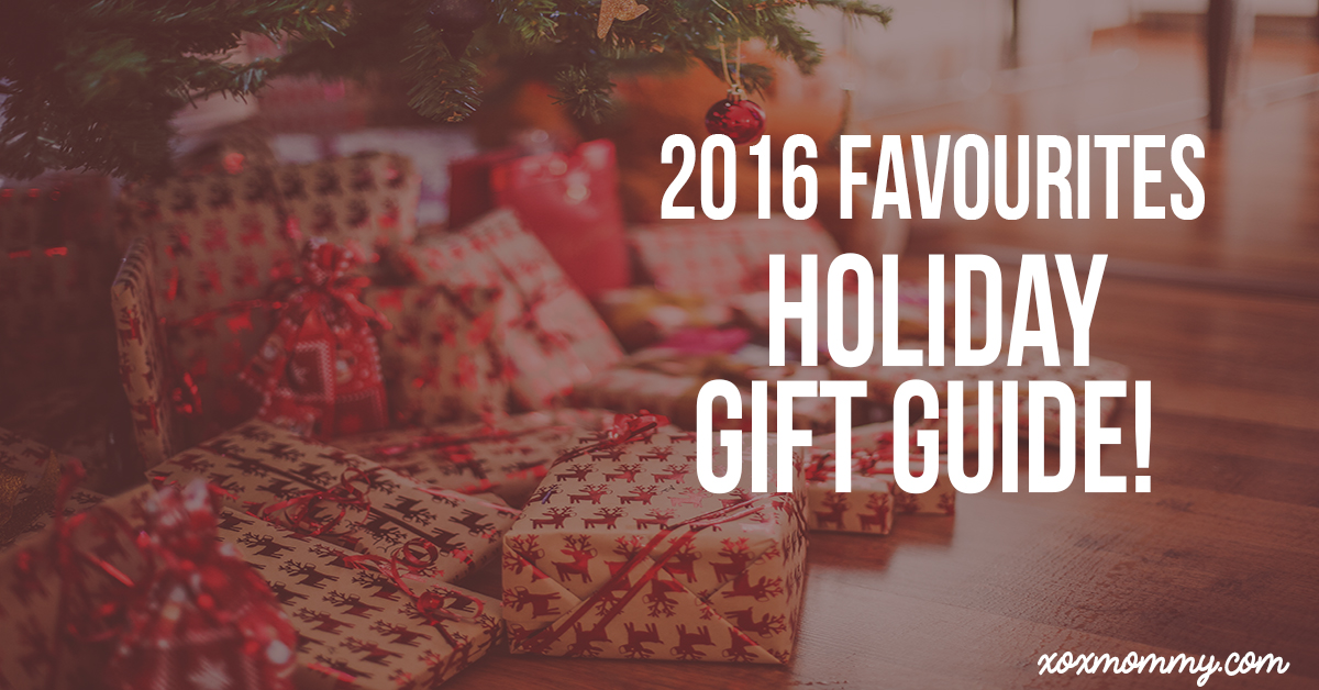 2016 Favourites Holiday Gift Guide!